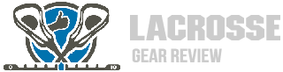 Lacrosse Gear Review